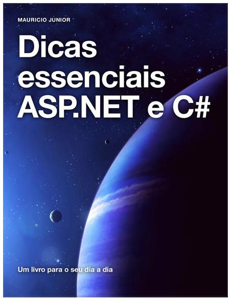 Dicas essenciais ASP.NET e C#